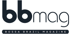BBMAG | Bossa Brazil Magazine