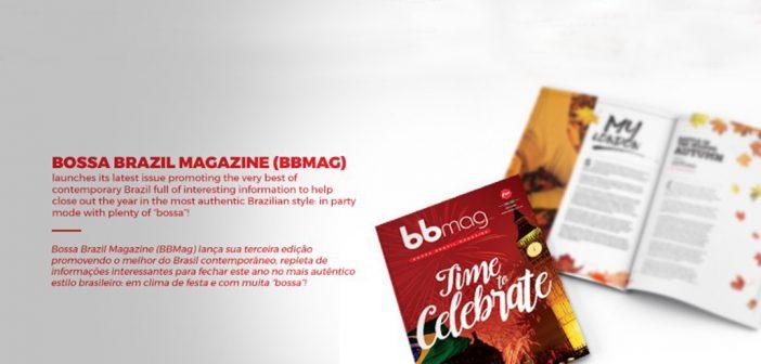 Bem-vindo à terceira edição da Bossa Brazil Magazine (BBMag)!