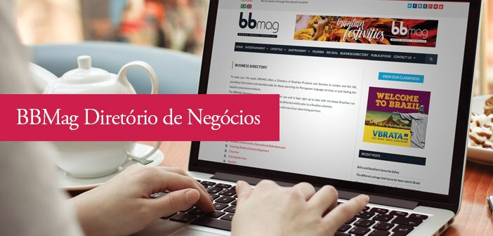 """BBMAG launches its online """"Business Directory"""" for Brazilian products and services in the UK"""