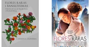 """Livro """"Flores Raras e Banalíssimas"""" marca importante período na literatura brasileira"""